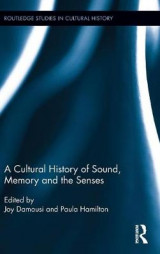Omslag - A Cultural History of Sound, Memory, and the Senses