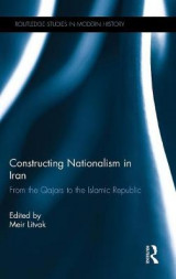 Omslag - Constructing Nationalism in Iran