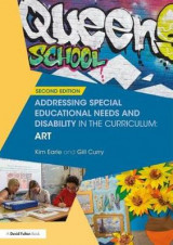 Omslag - Addressing Special Educational Needs and Disability in the Curriculum: Art