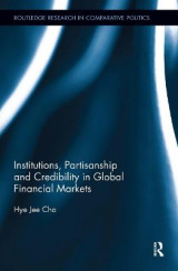 Omslag - Institutions, Partisanship and Credibility in Global Financial Markets