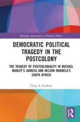 Omslag - Democratic Political Tragedy in the Postcolony