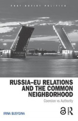 Omslag - Russia-EU Relations and the Common Neighbourhood