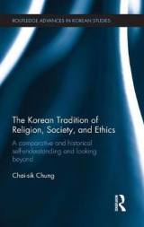 Omslag - The Korean Tradition of Religion, Society and Ethics