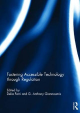 Omslag - Fostering Accessible Technology Through Regulation
