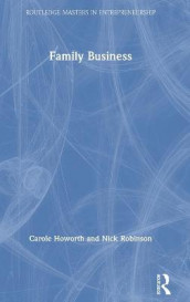 Family Business av Carole Howorth og Nick Robinson (Innbundet)