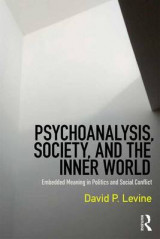 Omslag - Psychoanalysis, Society, and the Inner World