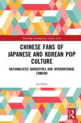 Omslag - Chinese Fans of Japanese and Korean Pop Culture