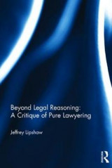 Omslag - Beyond Legal Reasoning: A Critique of Pure Lawyering