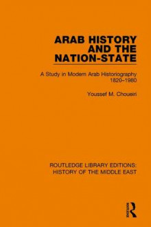 Arab History and the Nation-State av Youssef M. Choueiri (Innbundet)