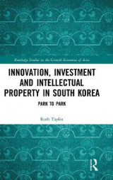 Omslag - Innovation, Investment and Intellectual Property in South Korea