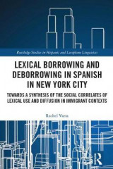 Omslag - Lexical borrowing and deborrowing in Spanish in New York City