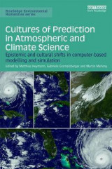 Omslag - Cultures of Prediction in Atmospheric and Climate Science