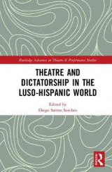 Omslag - Theatre and Dictatorship in the Luso-Hispanic World