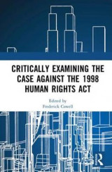 Omslag - Critically Examining the Case Against the 1998 Human Rights Act