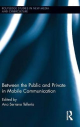 Omslag - Between the Public and Private in Mobile Communication