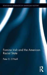 Omslag - Famine Irish and the American Racial State