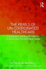Omslag - The Perils of Un-Coordinated Healthcare