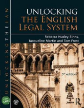 Unlocking the English Legal System av Tom Frost, Rebecca Huxley-Binns og Jacqueline Martin (Innbundet)