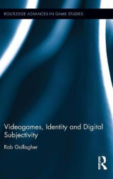 Omslag - Videogames, Identity, and Digital Subjectivity