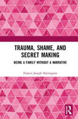 Omslag - Trauma, Shame, and Secret Making