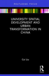 Omslag - University Spatial Development and Urban Transformation in China