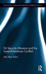 Omslag - EU Security Missions and the Israeli-Palestinian Conflict