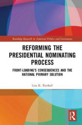 Omslag - Reforming the Presidential Nominating Process