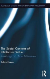 Omslag - The Social Contexts of Intellectual Virtue
