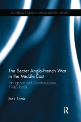 Omslag - The Secret Anglo-French War in the Middle East