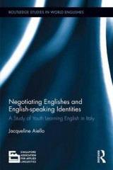 Omslag - Negotiating Englishes and English-speaking Identities