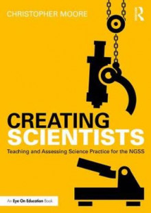 Creating Scientists av Christopher Moore (Heftet)