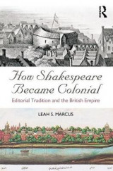 Omslag - How Shakespeare Became Colonial