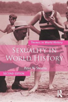 Sexuality in World History av Peter N. Stearns (Heftet)