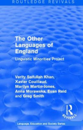 : The Other Languages of England (1985) av Xavier Couillaud, Marilyn Martin-Jones, Anna Morawska, Euan Reid, Verity Saifullah Khan og Greg Smith (Innbundet)