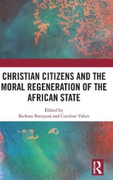 Omslag - Christian Citizens and the Moral Regeneration of the African State
