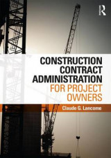 Omslag - Construction Contract Administration for Project Owners