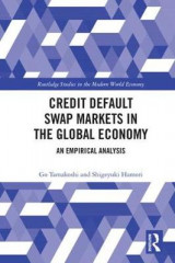 Omslag - Credit Default Swap Markets in the Global Economy