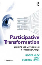 Participative Transformation av Roger Klev og Morten Levin (Heftet)