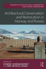 Omslag - Architectural Conservation and Restoration in Norway and Russia