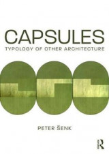 Omslag - Capsules: Typology of Other Architecture