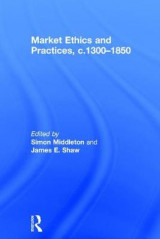 Omslag - Market Ethics and Practices, c.1300-1850