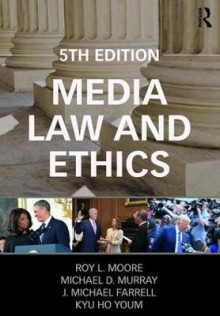 Media Law and Ethics av Roy L. Moore, Michael D. Murray, Mike Farrell og Kyu Ho Youm (Heftet)