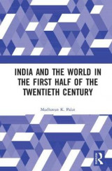 Omslag - India and the World in the First Half of the Twentieth Century