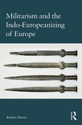 Omslag - Militarism and the Indo-Europeanizing of Europe