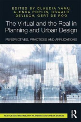 Omslag - The Virtual and the Real in Planning and Urban Design