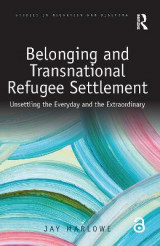 Omslag - Belonging and Transnational Refugee Settlement