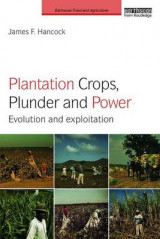 Omslag - Plantation Crops, Plunder and Power