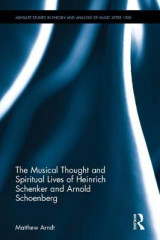 Omslag - The Musical Thought and Spiritual Lives of Heinrich Schenker and Arnold Schoenberg