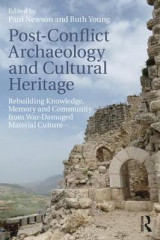 Omslag - Post-Conflict Archaeology and Cultural Heritage