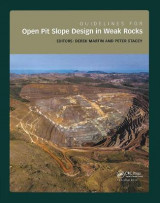 Omslag - Guidelines for Open Pit Slope Design in Weak Rocks